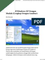 Cara Install Windows XP Dengan Mudah (Lengkap Dengan Gambar)