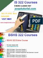 BSHS 322 Proactive Tutors/snaptutorial