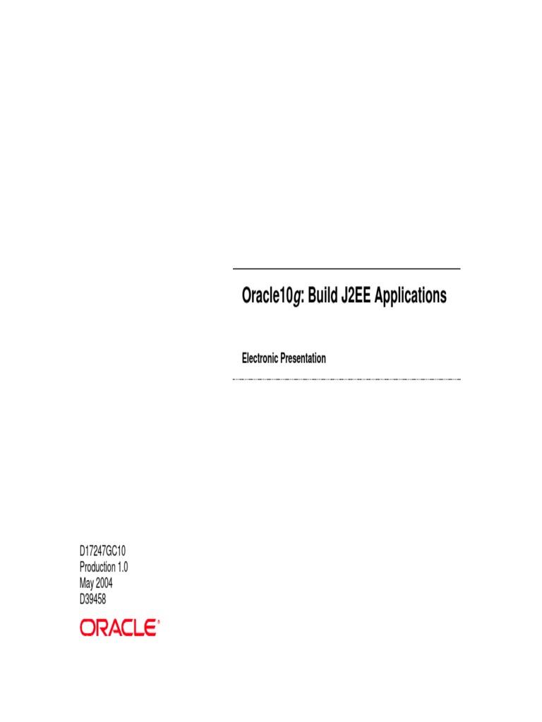 Oracle10g Build J2EE Applications - Electronic Presentation.pdf   Java  Servlet   Java Server Pages