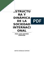 EstructEstructura y dinamica de la SIura y Dinámica de La Sociedad Internacional