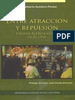 Entre atracción y repulsión. Tijuana representada en el cine.