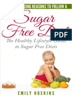 Sugar Free 9 Life Changing Reasons To Follow A Sugar Free Diet
