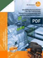 Identifikationssysteme für die industrielle Produktionssteuerung und mobile Arbeitsmaschinen.