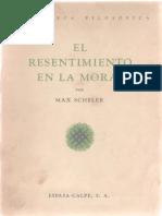 Scheler Max - El Resentimiento en La Moral