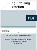 Bullying, Stalking and Extortion