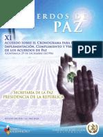 Acuerdo 11 - ACUERDO SOBRE EL CRONOGRAMA PARA LA IMPLEMENTACION, CUMPLIMIENTO Y VERIFICACION DE LOS ACUERDOS DE PAZ