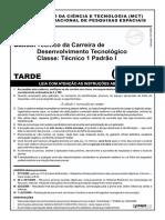 Técnico Da Carreira de Desenvolvimento Tecnológico - TM01, TM02, TM03.