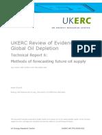 UKERC Review of Evidence for Global Oil Depletion- Technical Report 6- Methods of Forecasting Future Oil Supply