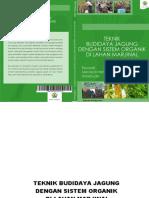Full Buku Teknik Budidaya Jagung Di Lahan Marjinal Dengan Sistem Organik_Riwandi Dkk