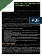 Objetivos y Estrategias de Distribución y Programación
