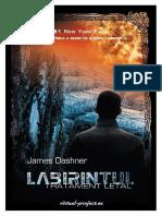 Captiv in Labirint Tratament Letal