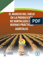 El Manejo del Suelo en la produccción de Hortalizas con Buenas Prácticas Agrícolas