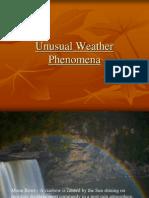 Unusual Weather Phenomena