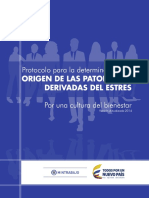 Protocolo Para Ladeterminacion Del Origen de Las Patologas Derivadas Del Estrs. 3Ed. Ministerio Del Trabajo.2014.
