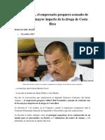 Macho Coca,Empresario Del Mayor Imperio de Droga de Costa Rica