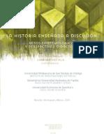 La Historia enseñada a discusion. Retos epistemológicos y perspectivas