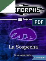 24 Animorphs - La Sospecha