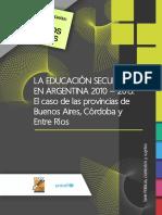 La Educación Secundaria en Argentina 2010 – 2015. El Caso de Las Provincias de Buenos Aires Córdoba y Entre Ríos