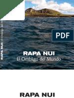 Rapa Nui, El Ombligo Del Mundo