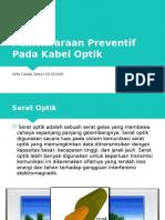 Pemeliharaan Preventif Pada Kabel Optik