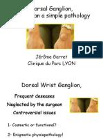 3-4 Wrist ganglia (Garret)