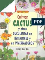 Cultivar Cactus y Suculentas en Interiores y Invernaderos
