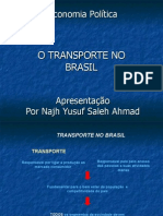 Najh Yusuf Saleh Ahmad Economia Política - Transporte (Sistema Modal) no Brasil Apresentação