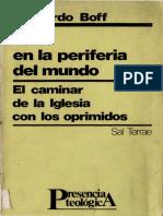 140305251 La Fe en La Periferia Del Mundo El Caminar de La Iglesia Con Los Oprimidos Leonardo Boff