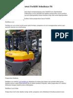 Teknik Mudah Merawat Forklift Sebaiknya Fit