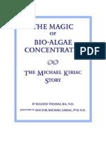 The Magic of Bio-Algae Concentrates