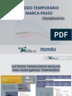 Eletrodo Temporário de Marca-passo (Orientações de Uso)