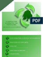 La Agricultura Alternativa Una Vision Global