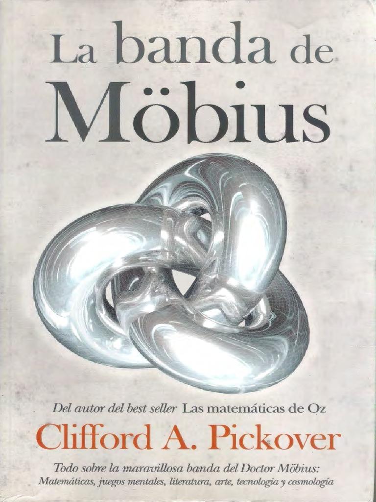 La banda de Möbius [Clifford A. Pickover]
