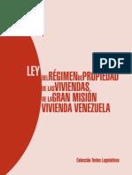Ley Del Régimen de Propiedad de Las Viviendas de La Gran Misión Vivienda Venezuela