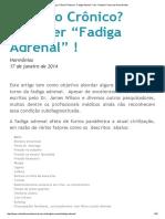 """Cansaço Crônico_ Pode Ser """"Fadiga Adrenal"""" ! _ Dr"""