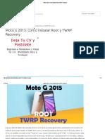 Moto G 2015_ Como Instalar Root y TWRP Recovery