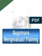 bagaimanamengevaluasitraining-101108045218-phpapp02