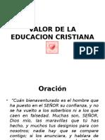 Valor de La Educacion Cristiana