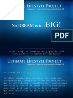 No Dream Is Too Big | Ultimate Lifestyle Project