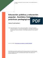 Rubinsztain (2013). Educacion Publica y Educacion Popular. Sentidos Historicos y Practicas..