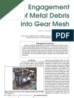 Enagement of Metal Debris in Gears