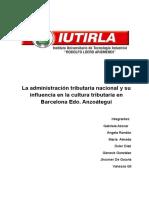 La Administración Tributaria Nacional y Su Influencia en La Cultura Tributaria en Barcelona Edo