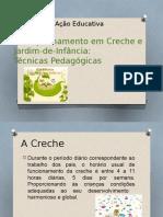 Acompanhamento Em Creche e Jardim-De-Infância Técnicas Pedagógicas