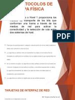 4.1 Protocolos de Capa Fisica