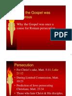 When The Gospel Was Dangerous