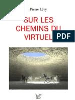 Pierre Lévy = Sur les chemins du virtuel