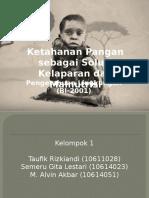 Ketahanan Pangan sebagai Solusi Kelaparan dan Malnutrisi.pptx