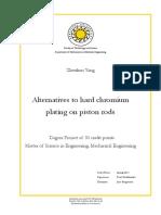 Alternatives to hard chromium plating on piston rods