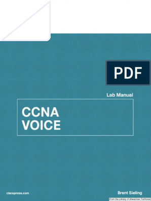 CCNA Voice 640-461 Lab Manual   Cisco Certifications   Cisco Systems