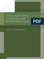 Kent Greenawalt-Statutory and Common Law Interpretation-Oxford University Press (2012)